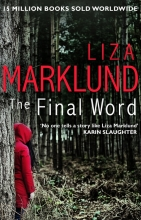 Marklund, Liza The Final Word