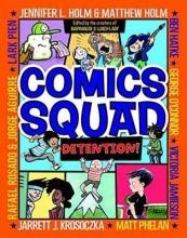 Holm, Jennifer L. Comics Squad