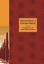 Giovanni Pascoli,   Taije Silverman,   Marina Della Putta Johnston Selected Poems of Giovanni Pascoli