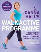 Joanna Hall,   Lucy Atkins Joanna Hall`s Walkactive Programme