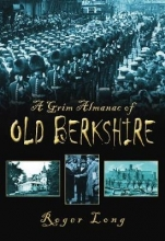 Long A Grim Almanac of Old Berkshire