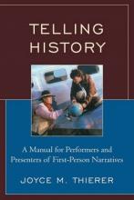 Thierer, Joyce M. Telling History