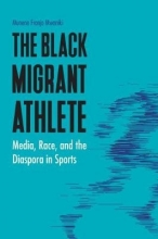 Mwaniki, Munene Franjo The Black Migrant Athlete