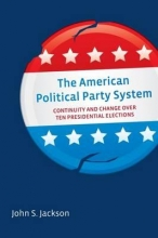John S. Jackson American Political Party System