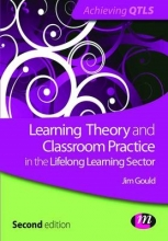 Jim Gould Learning Theory and Classroom Practice in the Lifelong Learning Sector