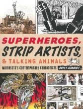 Aamodt, Britt Superheroes, Strip Artists, & Talking Animals