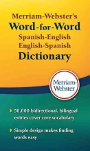 Merriam Webster`s Word-for-Word Spanish-English Dictionary