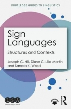 Joseph C. Hill,   Diane C. Lillo-Martin,   Sandra K. Wood Sign Languages