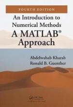 Abdelwahab (Department of Mathematics, Abu Dhabi University, United Arab Emirates) Kharab,   Ronald Guenther An Introduction to Numerical Methods