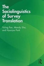 Yuling Pan,   Mandy Sha,   Hyunjoo Park The Sociolinguistics of Survey Translation