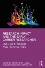 Fenby-Hulse, Kieran Research Impact and the Early Career Researcher