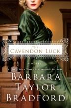 Bradford, Barbara Taylor The Cavendon Luck