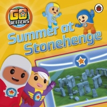 Unknown Go Jetters: Summer at Stonehenge