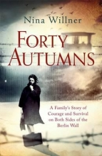 Willner, Nina Forty Autumns