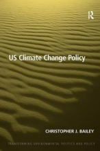 Bailey, Christopher J. US Climate Change Policy