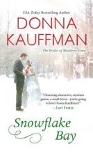 Kauffman, Donna Snowflake Bay