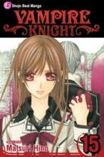 Hino, Matsuri Vampire Knight 15