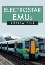 Andrew Cole Electrostar EMUs