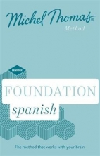Michel Thomas Foundation Spanish New Edition (Learn Spanish with the Michel Thomas Method)