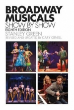 Green, Stanley Broadway Musicals, Show-By-Show
