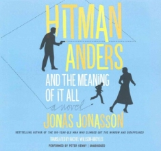 Jonasson, Jonas Hitman Anders and the Meaning of It All