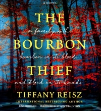 Reisz, Tiffany The Bourbon Thief