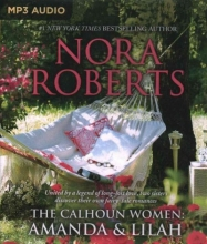 Roberts, Nora The Calhoun Women Amanda & Lilah