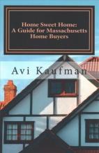 Kaufman, Avi Guide for Massachusetts Home Buyers