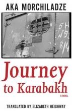 Morchiladze, Aka Journey to Karabakh