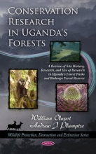 Olupot, William,   Plumptre, Andrew J. Conservation Research in Uganda`s Forests