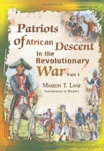 Lane, Marion T. Patriots of African Descent in the Revolutionary War