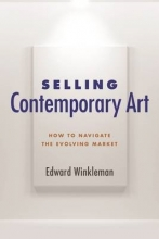 Winkleman, Edward Selling Contemporary Art