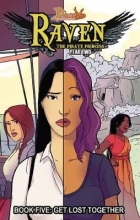 Whitley, Jeremy Princeless - Raven the Pirate Princess 5 - Get Lost Together