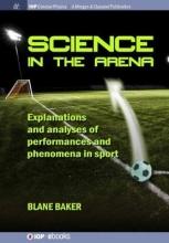 Blane Baker Science in the Arena