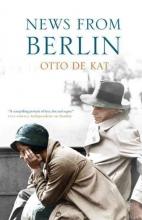 de Kat, Otto News from Berlin