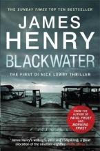 Henry, James Blackwater