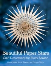 Armin Taubner,   Ursula Stiller,   Gudrun Thiele Beautiful Paper Stars