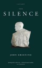 John Greening The Silence