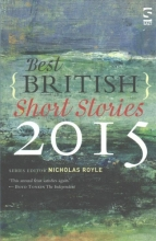 Royle, Nicholas Best British Short Stories 2015