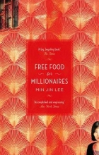 Lee, Min Jin Free Food for Millionaires