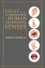 Adrian Sparlac Essay on the Classification of Human Traditional Senses