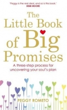 Peggy Rometo The Little Book of Big Promises