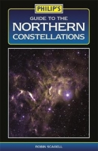 Philip`s Maps Philip`s Guide to the Northern Constellations