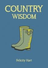 Felicity Hart Country Wisdom