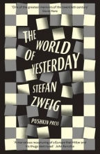 Stefan Zweig,   Anthea Bell The World of Yesterday