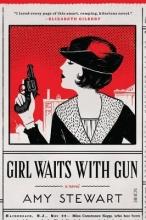 Stewart, Amy Girl Waits with Gun