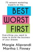 Margie K Aliprandi,   Martha I Finney Best Worst First