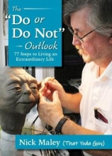 Nick Maley The Do or Do Not Outlook