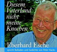 Hacks, Peter Diesem Vaterland nicht meine Knochen. CD