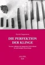 Guggermeier, Kerstin Die Perfektion der Klinge